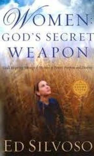Ed Silvoso om «Kvinner - Guds hemmelige våpen»